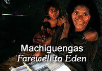 Machiguenga Tribe: Farewell to Eden