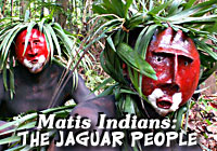 Amazon Indian Tribe - Matis Indians